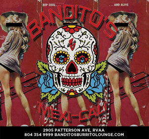 Banditos Burrito Lounge - Richmond Va - Come see us!